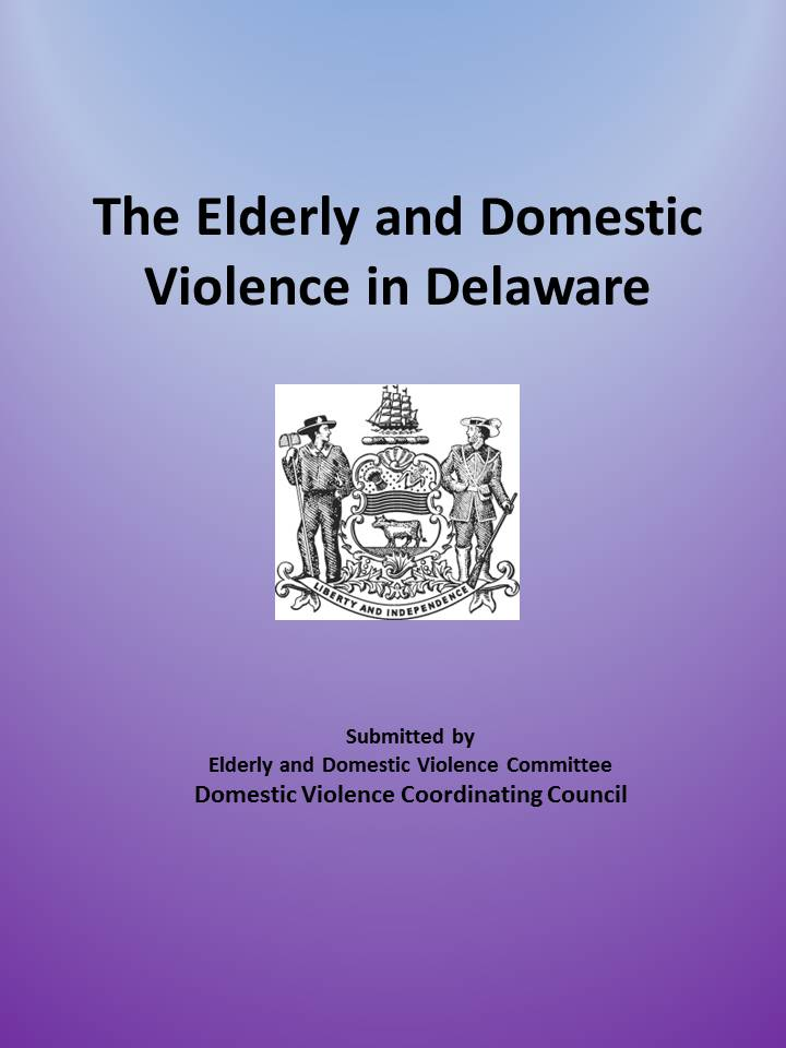 Picture of the front cover for the Elderly and Domestic Violence in Delaware report